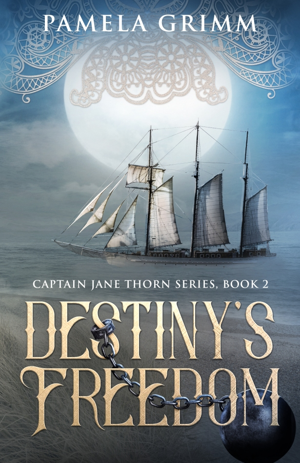 Destiny's Freedom Pamela Grimm nautical historical fiction