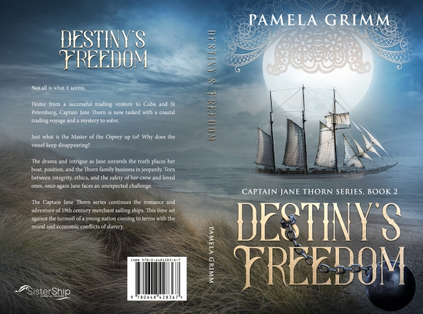 Destiny's Freedom, book 2 in the Captain Jane Thorn Series